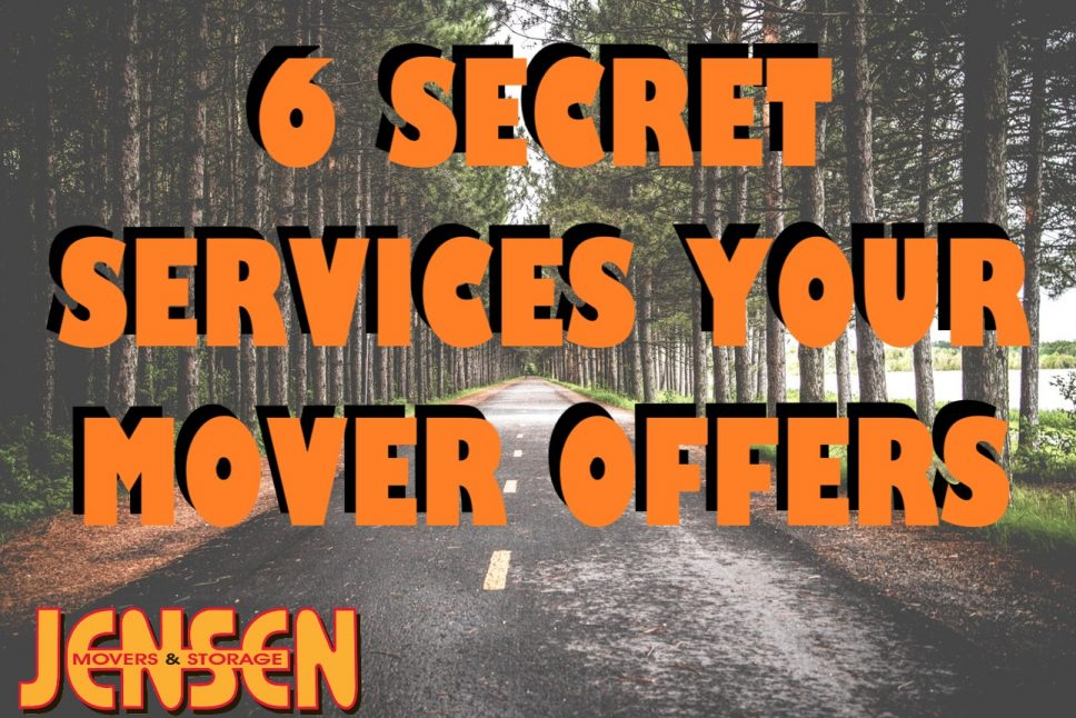 6 Secret Services Your Mover Offers