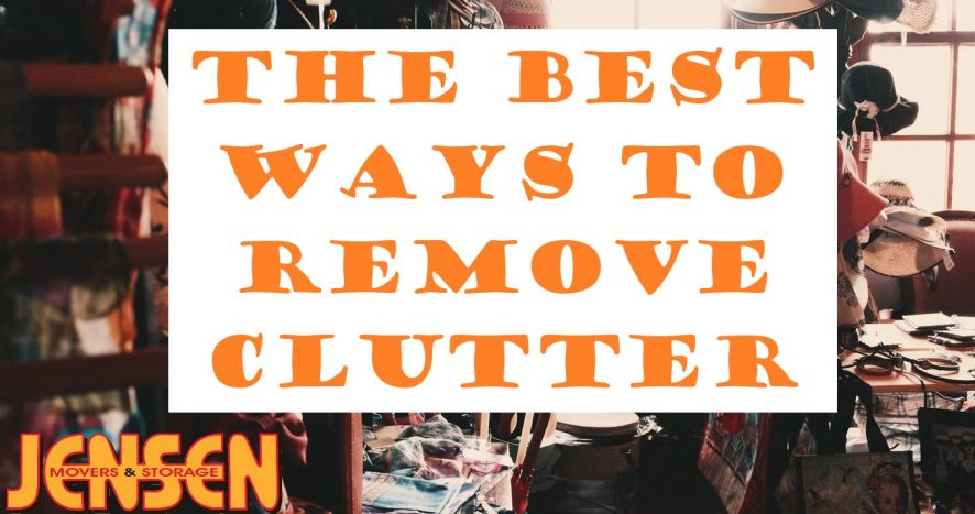 The Best Ways to Remove Clutter